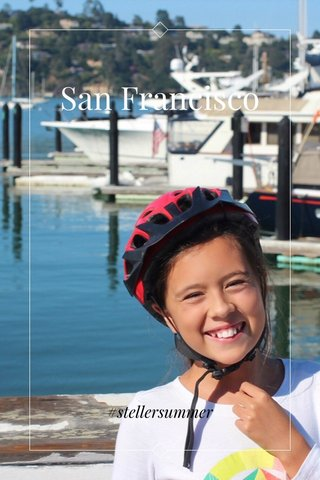 San Francisco #stellersummer