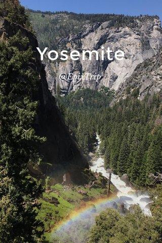 Yosemite @EpixTrip