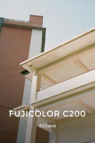 FUJICOLOR C200 #35mm