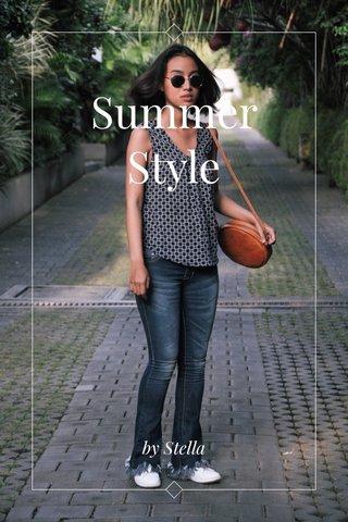 Summer Style by Stella