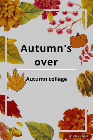 Autumn's over Autumn collage