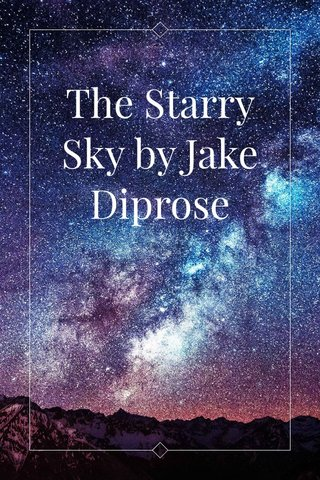 The Starry Sky by Jake Diprose