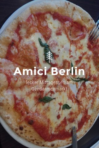 Amici Berlin lecker Mittagessen am Gendarmenmarkt