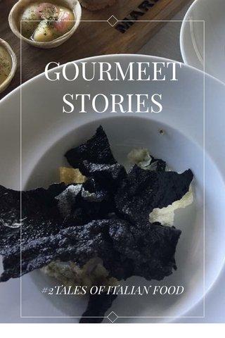 GOURMEET STORIES #2TALES OF ITALIAN FOOD