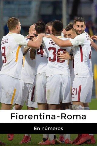 Fiorentina-Roma En números