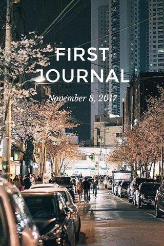 FIRST JOURNAL November 8, 2017