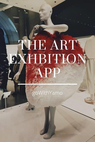 THE ART EXHBITION APP goWithYamo