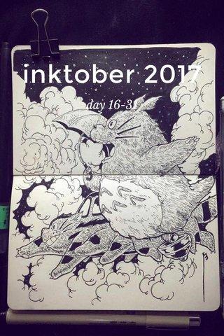 inktober 2017 day 16-31