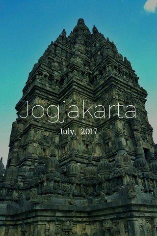 Jogjakarta July, 2017