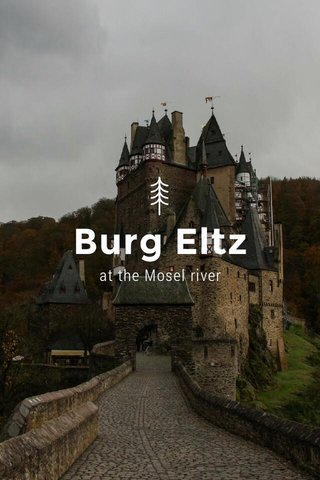 Burg Eltz at the Mosel river