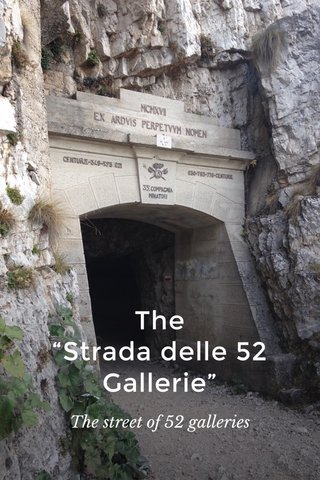 """The """"Strada delle 52 Gallerie"""" The street of 52 galleries"""