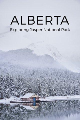 ALBERTA Exploring Jasper National Park