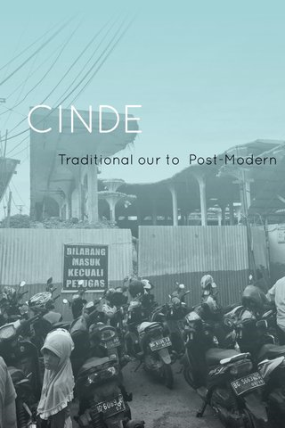 CINDE Traditional our to Post-Modern