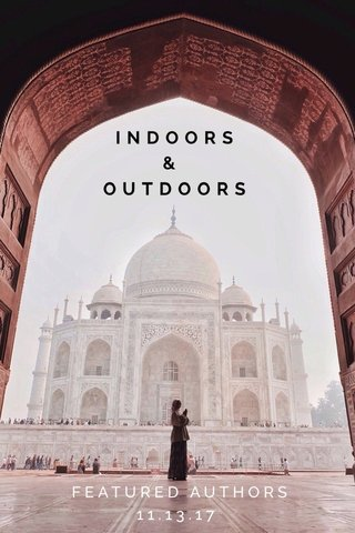INDOORS & OUTDOORS FEATURED AUTHORS 11.13.17