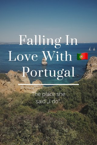 "Falling In Love With 🇵🇹Portugal The place she said ""I do""."