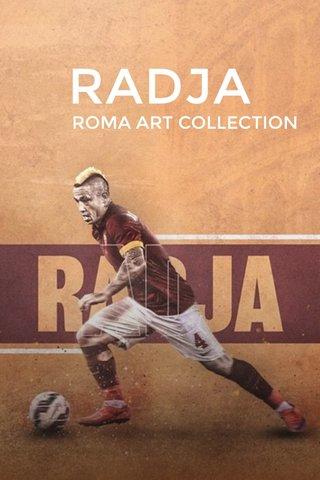 RADJA ROMA ART COLLECTION