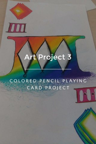 Art Project 3 COLORED PENCIL PLAYING CARD PROJECT