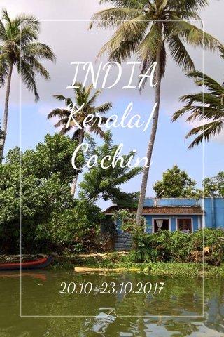 INDIA Kerala/Cochin 20.10-23.10.2017