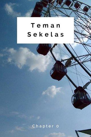 Teman Sekelas Chapter 0