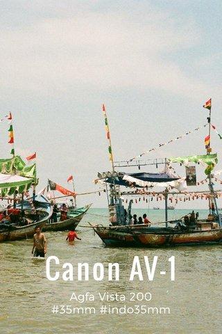 Canon AV-1 Agfa Vista 200 #35mm #indo35mm