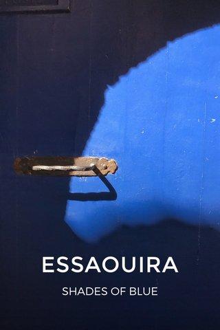 ESSAOUIRA SHADES OF BLUE