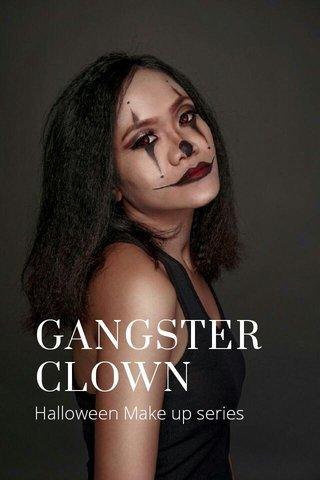 GANGSTER CLOWN Halloween Make up series