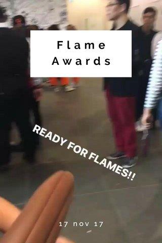 Flame Awards 17 nov 17