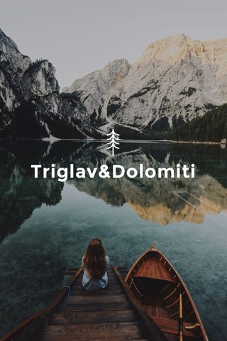 Triglav&Dolomiti