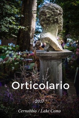 Orticolario 2017 Cernobbio / Lake Como