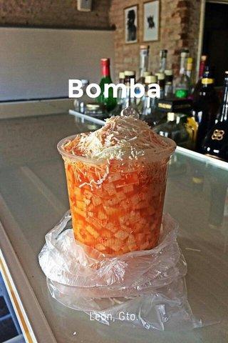 Bomba León, Gto.