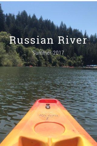 Russian River Summer 2017