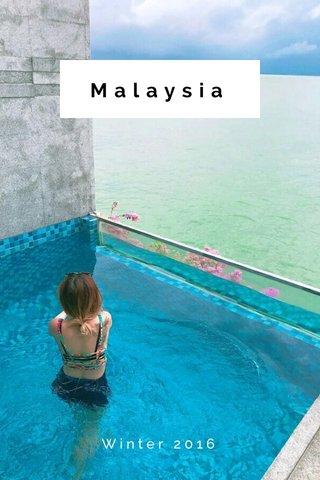 Malaysia Winter 2016