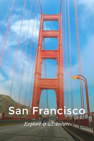 San Francisco Explore & adventure