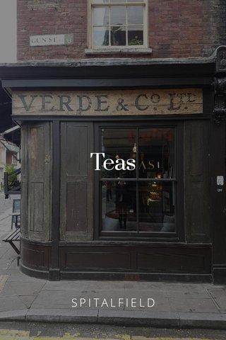 Teas SPITALFIELD