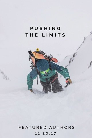 PUSHING THE LIMITS FEATURED AUTHORS 11.20.17