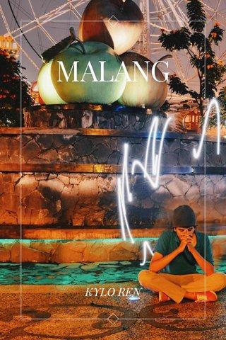MALANG KYLO REN