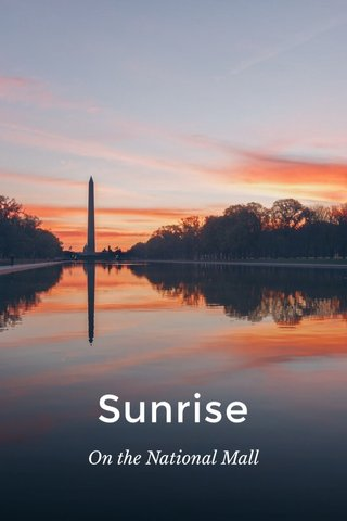 Sunrise On the National Mall