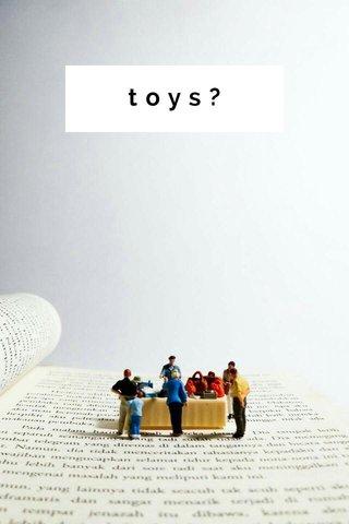 toys?