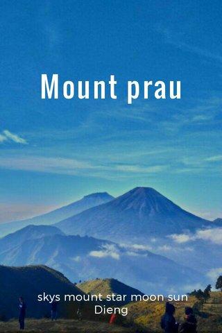 Mount prau skys mount star moon sun Dieng