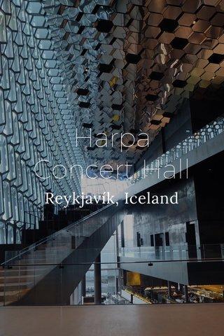Harpa Concert Hall Reykjavík, Iceland