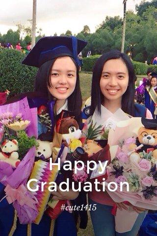 Happy Graduation #cute1415