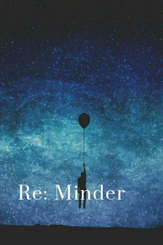 Re: Minder