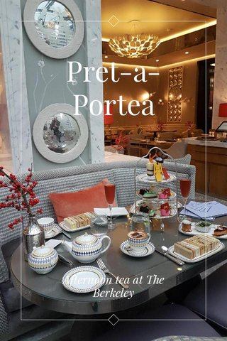 Pret-a-Portea Afternoon tea at The Berkeley