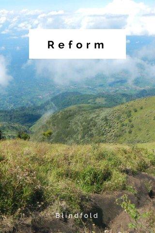 Reform Blindfold