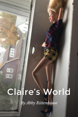 Claire's World By Abby Rittenhouse