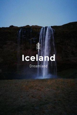 Iceland Dreamland