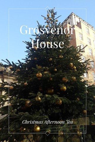 Grosvenor House Christmas Afternoon Tea