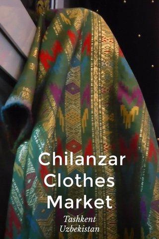 Chilanzar Clothes Market Tashkent Uzbekistan