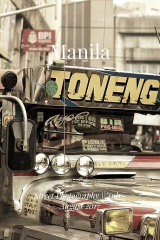 Manila Street Photography ||July-August 2017