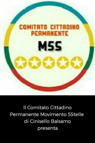 Il Comitato Cittadino Permanente Movimento 5Stelle di Cinisello Balsamo presenta